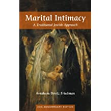 Marital Intimacy: A Traditional Jewish Approach (English Edition)
