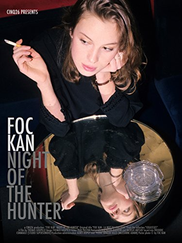 Foc Kan | Night of the hunter