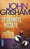 Telecharger Livres La derniere recolte (PDF,EPUB,MOBI) gratuits en Francaise