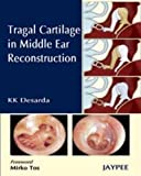 Tragal Cartilage in Middle Ear Reconstruction