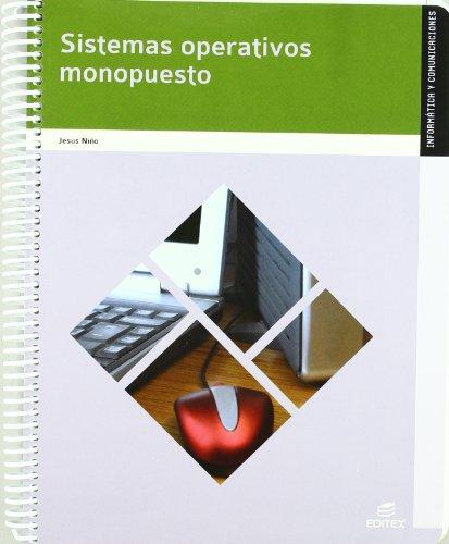 Sistemas operativos monopuesto (Ciclos Formativos)