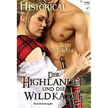 Der Highlander und die Wildkatze (Historical 316)