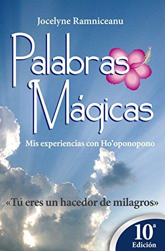 PALABRAS MAGICAS: Tú eres un creador de milagros eBook: Jocelyne ...