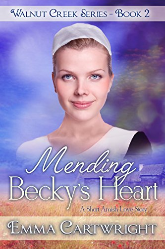 Mending Becky's Heart (Walnut Creek Series Book 2) (English Edition)