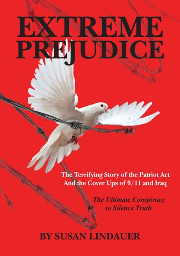 EXTREME PREJUDICE: The Terrifying Story of the Patriot Act and the Cover Ups of 9/11 and Iraq FB2