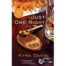 Just One Night by Kyra Davis (2013-12-31)