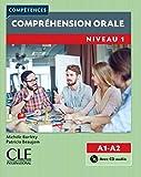 Compréhension orale 1 - Niveau A1/A2 - Livre + CD - 2ème édition...