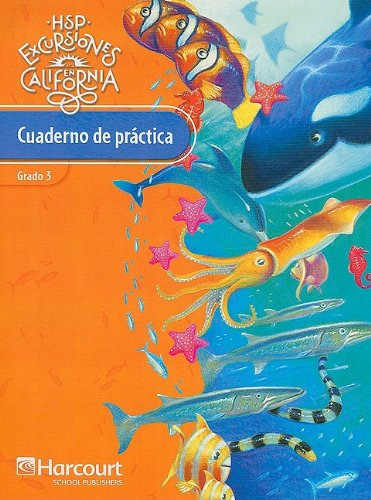 Harcourt School Publishers Excursiones: Practice Book Student Edition Grade 3