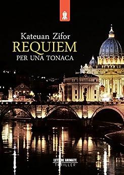 Requiem per una tonaca di [Zifor, Kateuan]
