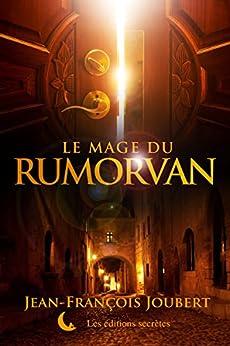 Le mage du Rumorvan par [Joubert, Jean-François]
