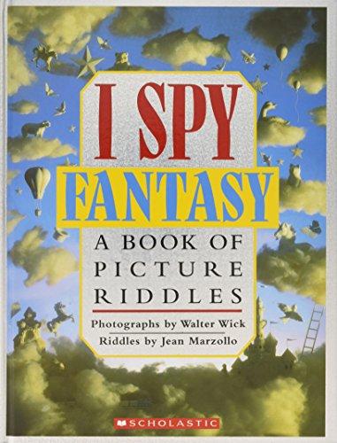 I Spy Fantasy: A Book of Picture Riddles por Jean Marzollo