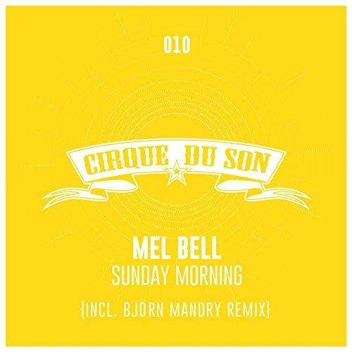 Sunday Morning (Björn Mandry Remix)