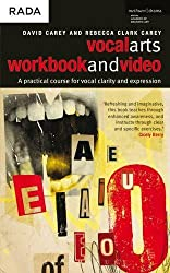 The Vocal Arts Workbook : A Practical Course for Developing the Expressive Range of Your Voice