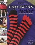 Chaussettes faciles : Nouveaux modèles à tricoter