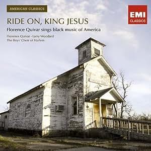 Ride on King Jesus - Florence Quivar sings black music of America