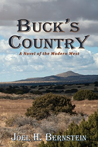 Buck's Country, A Novel of the Modern American West