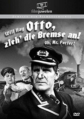 Otto zieh' die Bremse an! - Oh Mr. Porter! (Filmjuwelen)