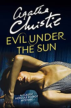 Evil Under the Sun (Poirot) (Hercule Poirot Series Book 23) by [Christie, Agatha]