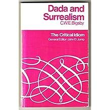 Dada and Surrealism (Critical Idiom)