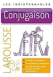 Conjugaison - Les indispensables Larousse