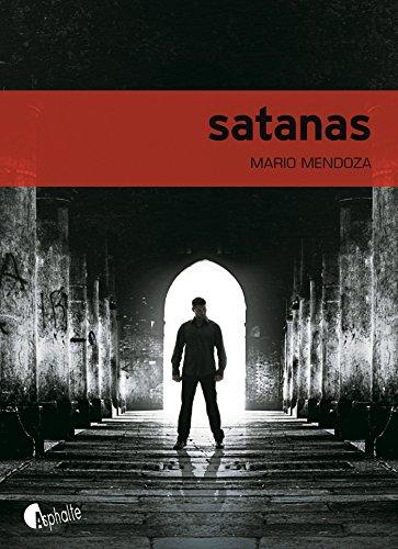 Satanas - Mario Mendoza (2018) sur Bookys