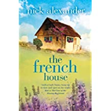 The French House by Nick Alexander (2013) Paperback