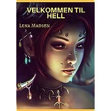 Velkommen til Hell (Norwegian Edition)