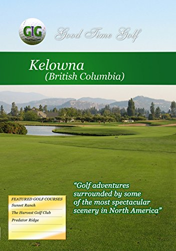 Good Time Golf - Kelowna British Columbia [OV]