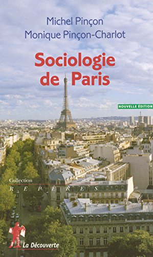 SOCIOLOGIE DE PARIS par MICHEL PINCON