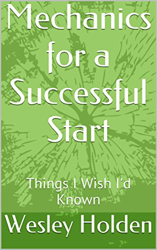 mechanics-for-a-successful-start-things-i-wish-id-known-english-edition
