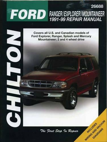 Ford Ranger/Explorer/Mountaineer (91 - 99) (Chilton's Total Car Care Repair Manual) (Ford Ranger Haynes)
