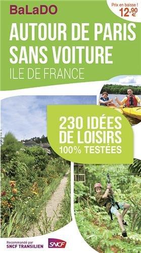 Balado Ile-de-France autour de Paris sans voiture 2014