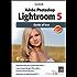 Adobe Photoshop Lightroom 5 - Guida all'uso (Digital LifeStyle Pro)