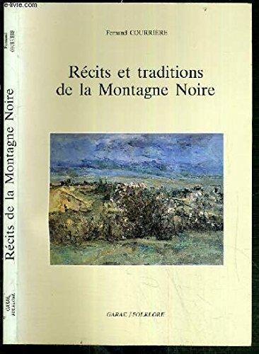 Récits et traditions de la Montagne Noire par Fernand Courrière (Broché)
