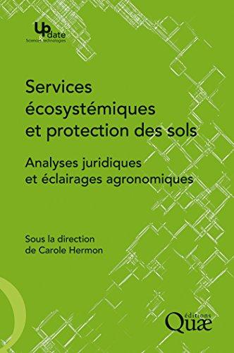 Couverture du livre Services écosystémiques et protection des sols: Analyses juridiques et éclairages agronomiques