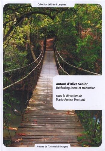 Autour d'Olive Senior : Hétérolinguisme et traduction