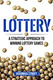 #5: Lottery: A Strategic Approach To Winning Lottery Games