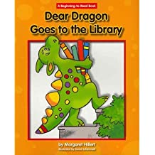 [(Dear Dragon Goes to the Library )] [Author: Margaret Hillert] [Jan-2012]