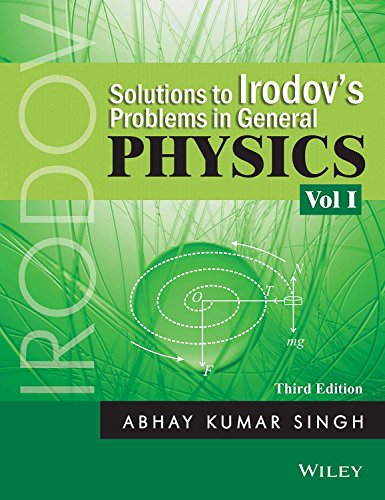 Solutions to Irodov's Problems in General Physics, Vol 1, 3ed