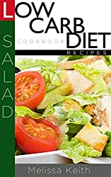Low Carb Diet Recipes Cookbook-Salad (English Edition)