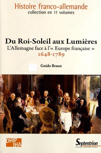 Du Roi-Soleil aux Lumières : L'Allemagne face à l'Europe française (1648-1789)