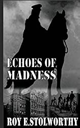 Echoes Of Madness