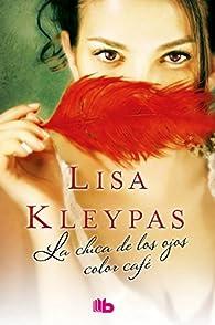 La chica de los ojos color café par Lisa Kleypas