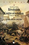 Révolution et Contre-Révolution en France de 1789 à 1989 par Martin
