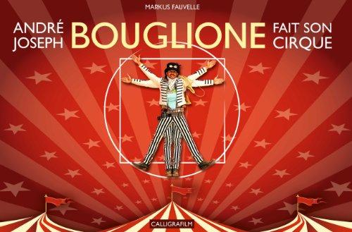 Andr-Joseph Bouglione fait son Cirque