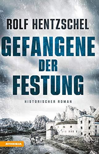 Buchseite und Rezensionen zu 'Gefangene der Festung: Historischer Roman' von Rolf Hentzschel