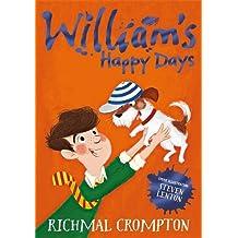 William's Happy Days (Just William series)