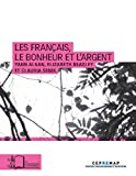 Les Français, le bonheur et l'argent (CEPREMAP)