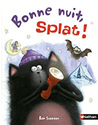 Bonne nuit Splat !