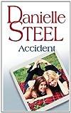 Accident de Danielle Steel (3 avril 2010) Poche